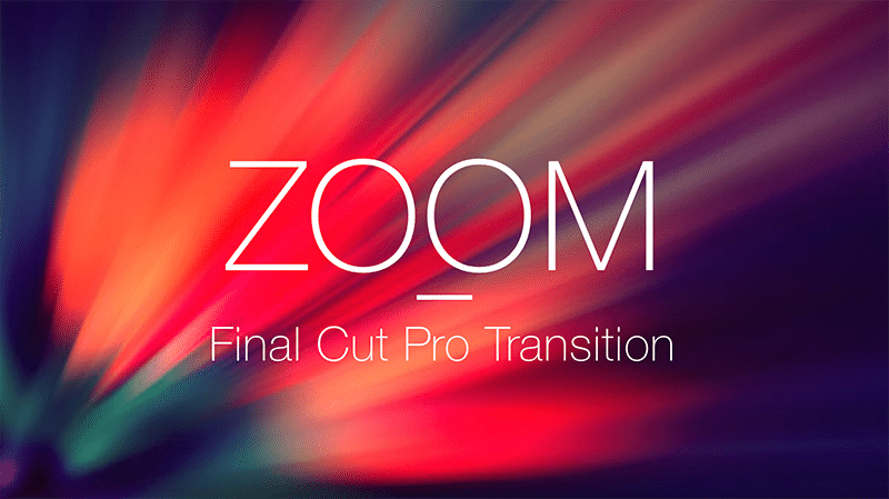 Final Cut Pro Transition Zoom Transition Free Download